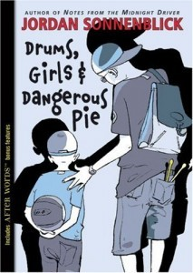 Drums, girls & dangerous pie book cover
