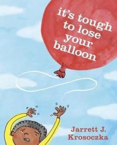 It's tough to lose your balloon book cover