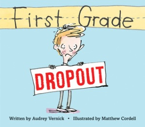 First grade dropout book cover