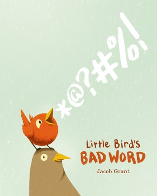 Little bird's bad word book cover
