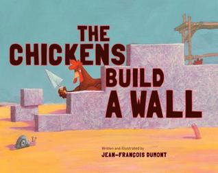 The Chickens Build a Wall book cover