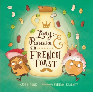 Lady Pancake & Sir French Toast book cover