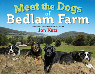 Meet the Dogs of Bedlam Farm book cover