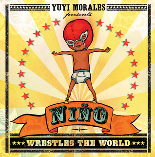 Nino Wrestles the World; 4 out of 5 stars #bookaday