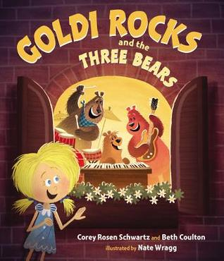 Goldi Rocks and the Three Bears book cover
