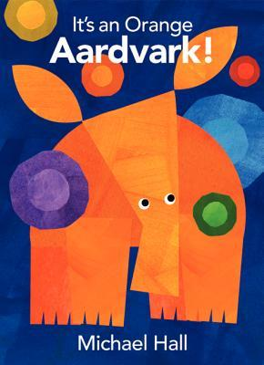 It's an Orange Aardvark! book cover