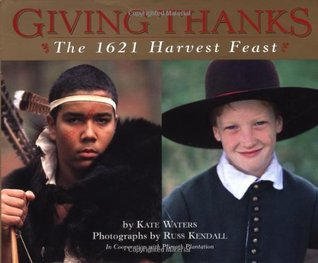 Giving Thanks: the 1621 harvest feast book cover