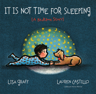 It is Not Time for Sleeping: a bedtime story book cover