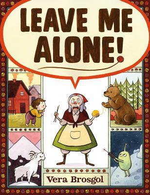 Leave Me Alone! book cover