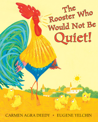 The Rooster Who Would Not be Quiet book cover