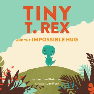 Tiny T. Rex and the ImpossibleHug